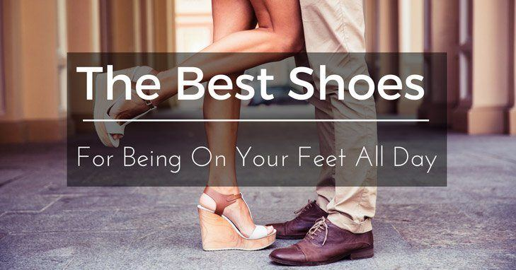 The Best Shoes for Being on Your Feet All Day