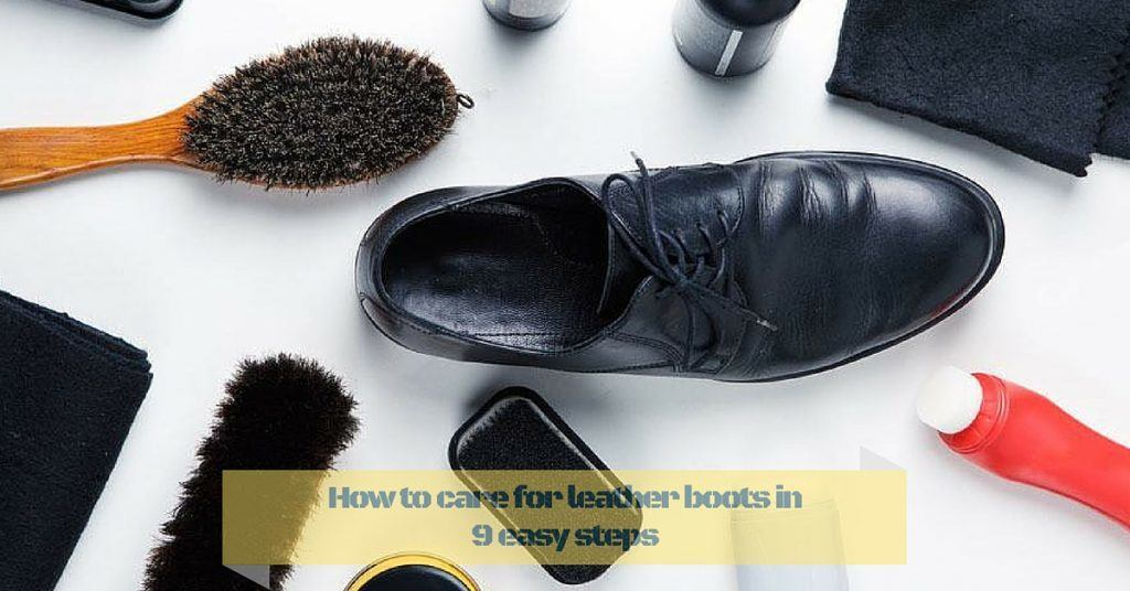 How-to-care-for-Leather-Boots-in-9-easy-steps-1024x536