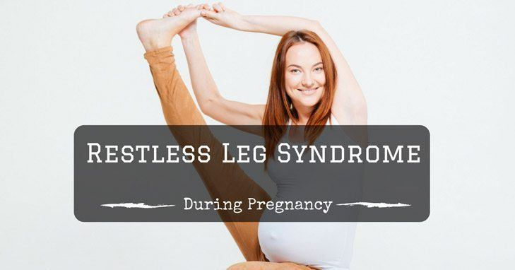 Remedies For Restless Leg Syndrome During Pregnancy