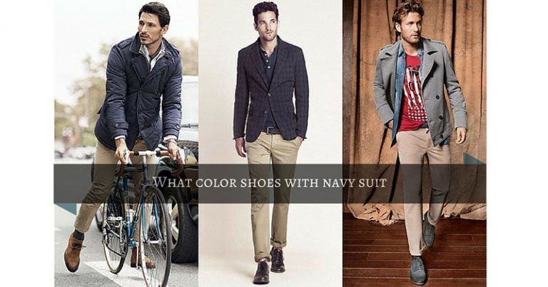 What Color Shoes with Navy Suit ? Here are the 3 best.