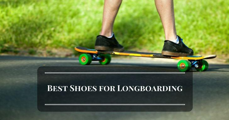 What Are The Best Shoes for Longboarding: A Quick Buying Guide