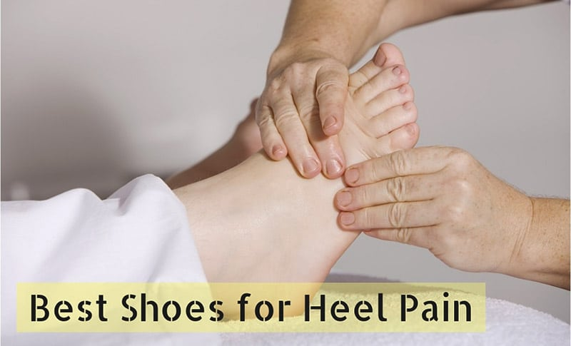 Best Shoes for Heel Pain [Top Review 2020]