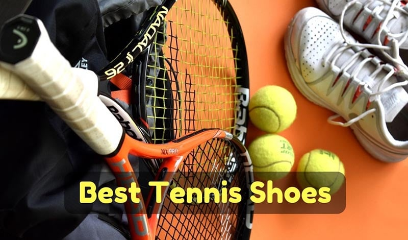 Top 6 Best Tennis Shoes (Review & Guide 2019)