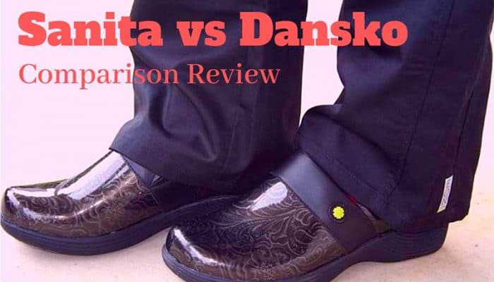Sanita vs Dansko Comparison Review